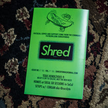 Load image into Gallery viewer, ISSUE #1 - SHRED FINGERBOARD MAGAZINE - Vol.1