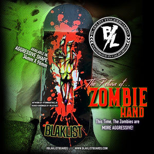 Zombie Hand - Blaklist Heat-Pressed Graphic Fingerboard