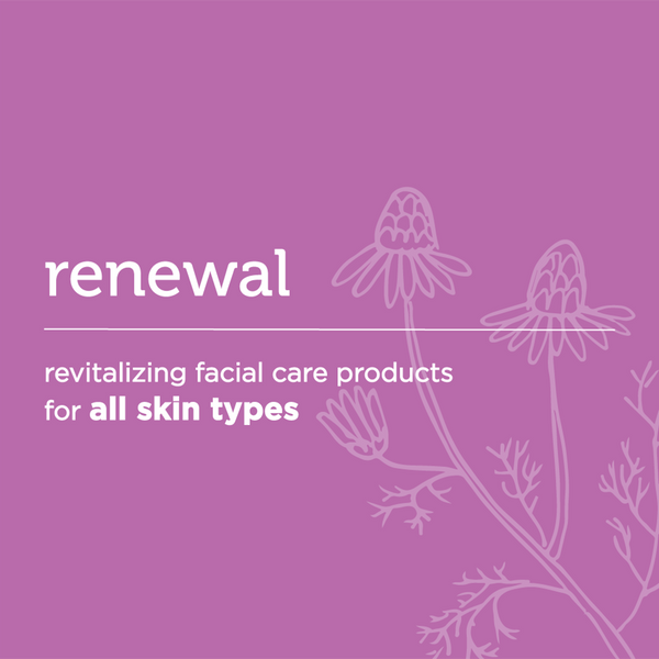 renewal: revitalizing facial care for all skin types