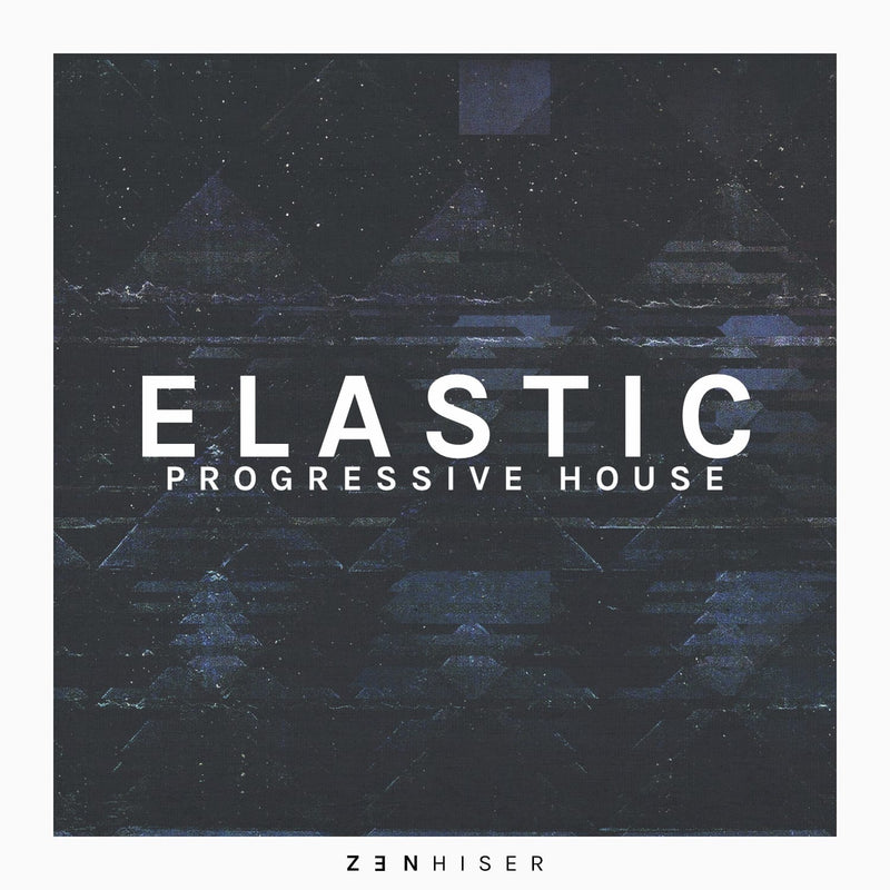 Elastic - Progressive House