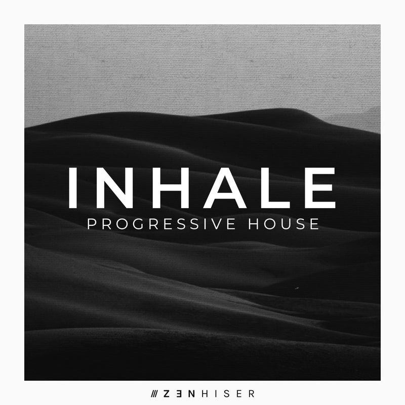 Inhale - Progressive House