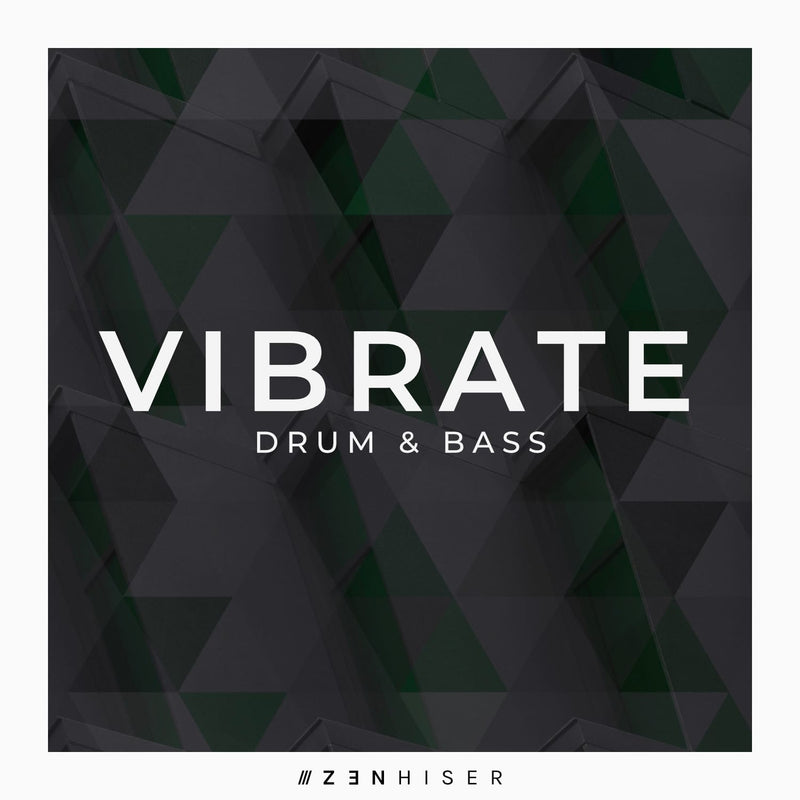 Vibrate - Drum & Bass