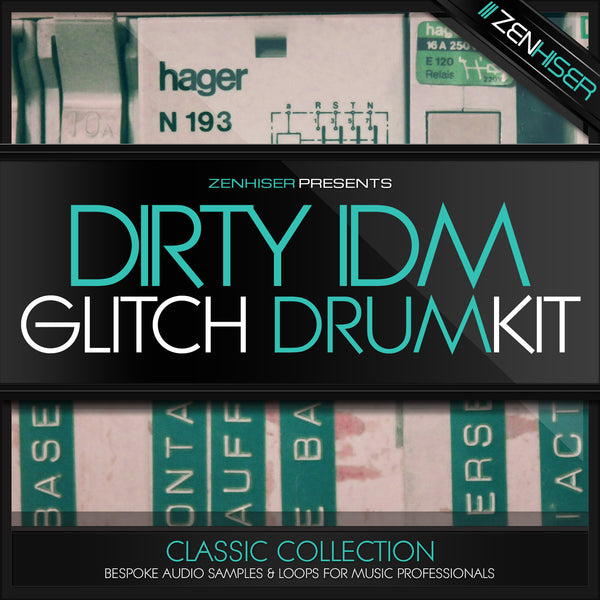 Dirty IDM Glitch Drum Kit