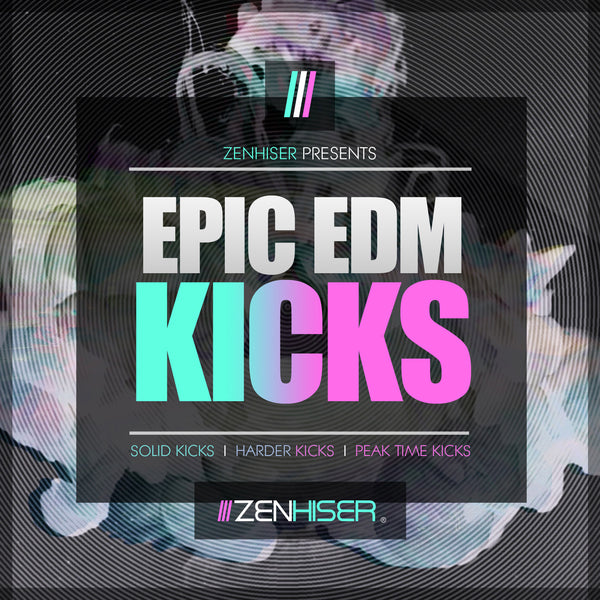 Epic EDM Kicks
