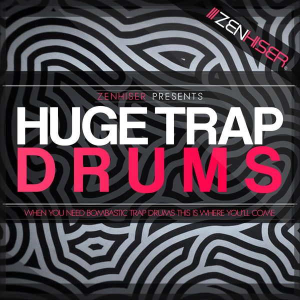 Huge Trap Drums