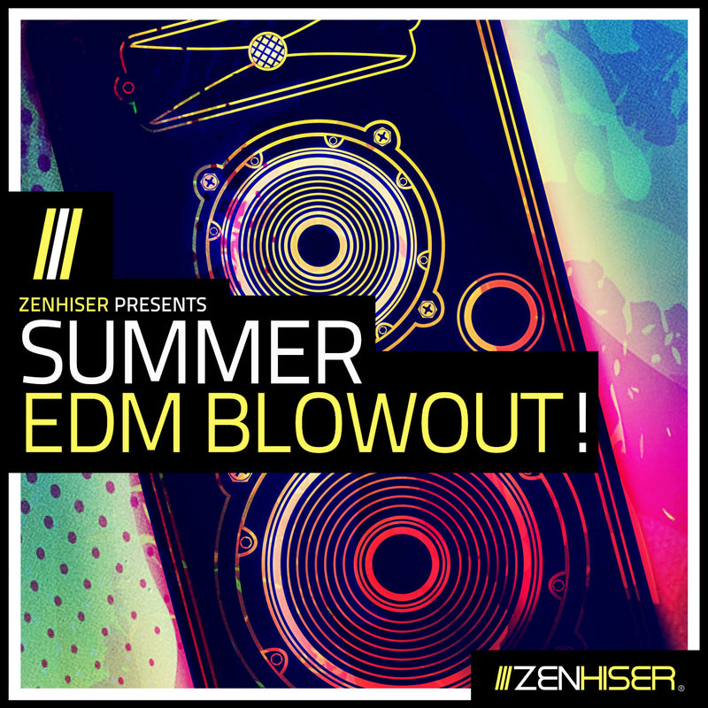 Summer EDM Blowout!
