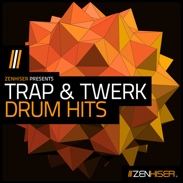 Trap & Twerk Drum Hits