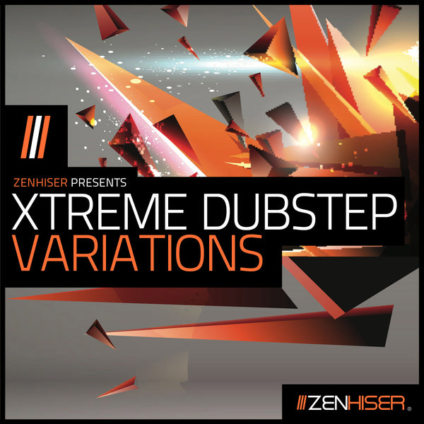 Xtreme Dubstep Variations