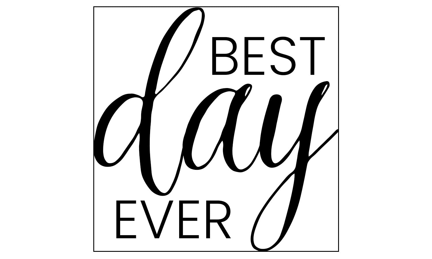Best Day Ever Wedding Stamp