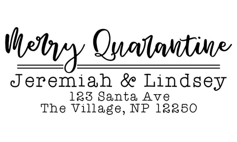 Merry Quarantine Address Stamp