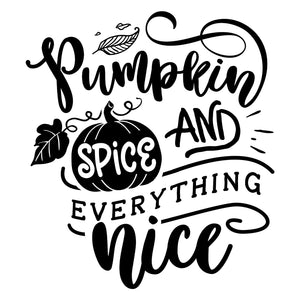 Pumpkin Spice and Everything Nice Fall Stamp
