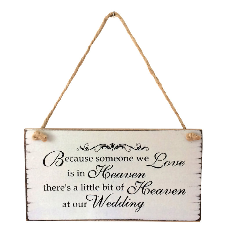 Because Someone We love is in Heaven Wedding Sign - VintageAndRusticWeddings