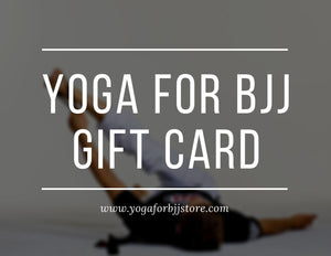 Yoga For BJJ Store Gift Card