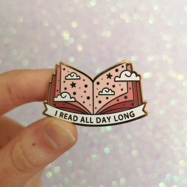 I Read All Day Long Enamel Pin