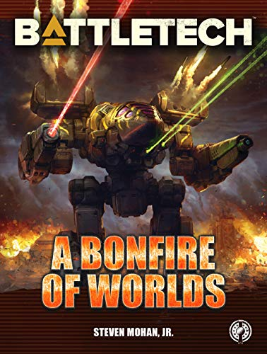 BattleTech Novel: A Bonfire of Worlds