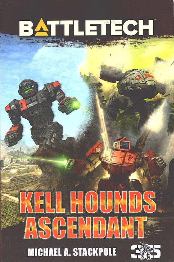 BattleTech Novel: Kell Hounds Ascendant