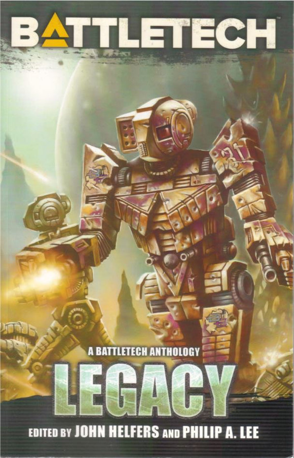 BattleTech Novel: Legacy - An Anthology