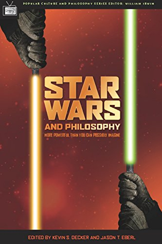 Popular Culture and Philosophy: Star Wars and Philosophy