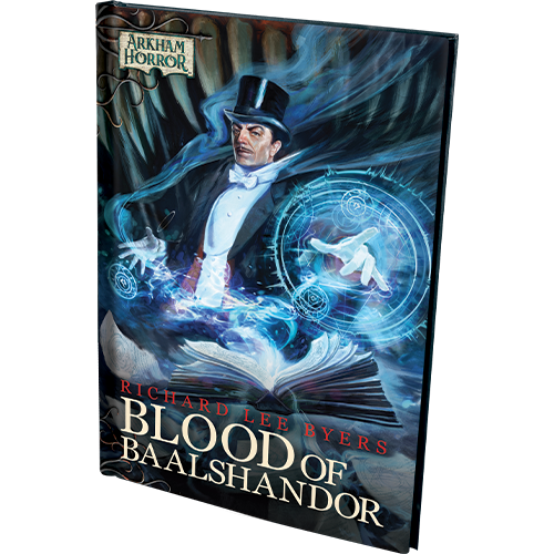 Arkham Horror Novel: Blood of Baalshandor