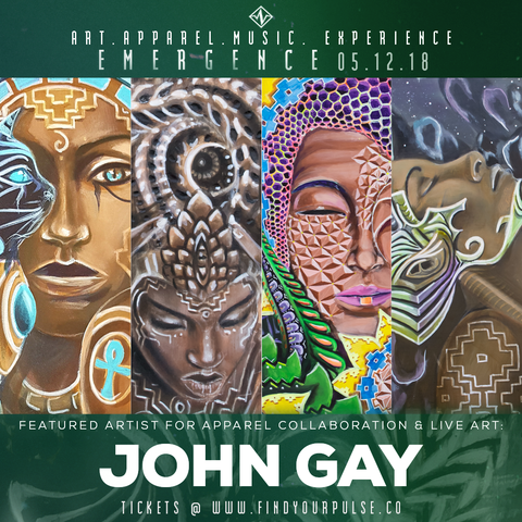 Featured Artist: John Gay for Find Your Pulse: Emergence Apparel Launch