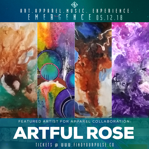 Featured Artist: Artful Rose for Find Your Pulse: Emergence Apparel Launch