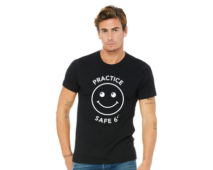 Practice Safe 6'™ T-shirt - Unisex (various colors)
