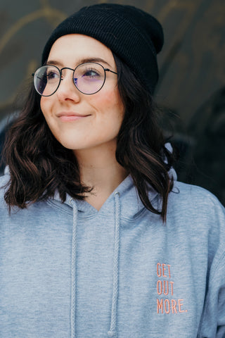 Get Out More Hoodie - Gray