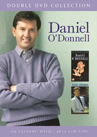 Daniel O'Donnell - An Evening With/Just For You 2DVD Set