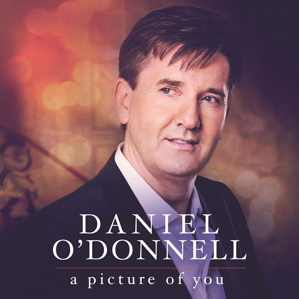 Daniel O'Donnell - A Picture Of You CD