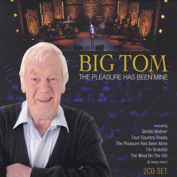 Big Tom - The Pleasure Has Been Mine 2CD