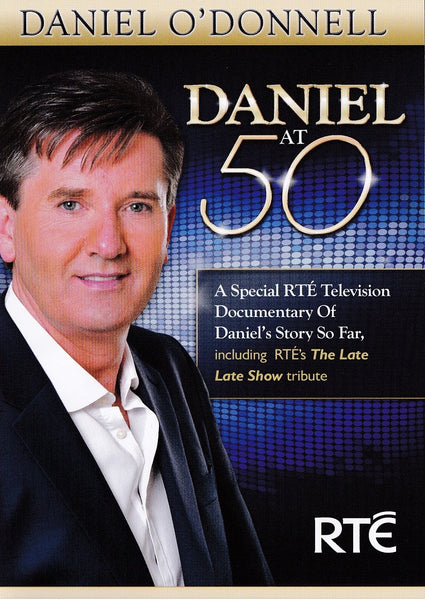 Daniel O Donnell - Daniel At 50 DVD