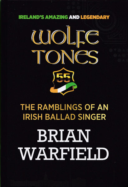 Brian Warfield (Wolfetones) - The Ramblings Of An Irish Singer Book + 2CD/2DVD