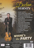 Declan Nerney - Where's The Party DVD