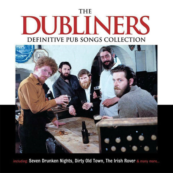 The Dubliners - Definitive Pub Songs Collection 2CD