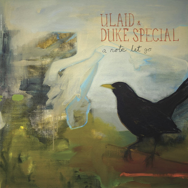 Ulaid & Duke Special - A Note Let Go (Includes 2 Bonus Tracks) CD