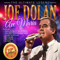 JOE DOLAN - The Ultimate Legend: Ave Maria (10th Anniversary) 2CD/DVD