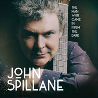 John Spillane - The Man Who Came in from the Dark CD