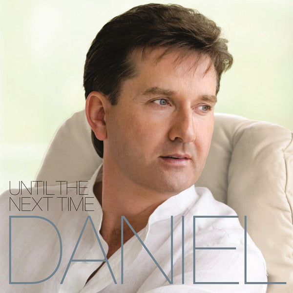 Daniel O'Donnell - Until The Next Time CD