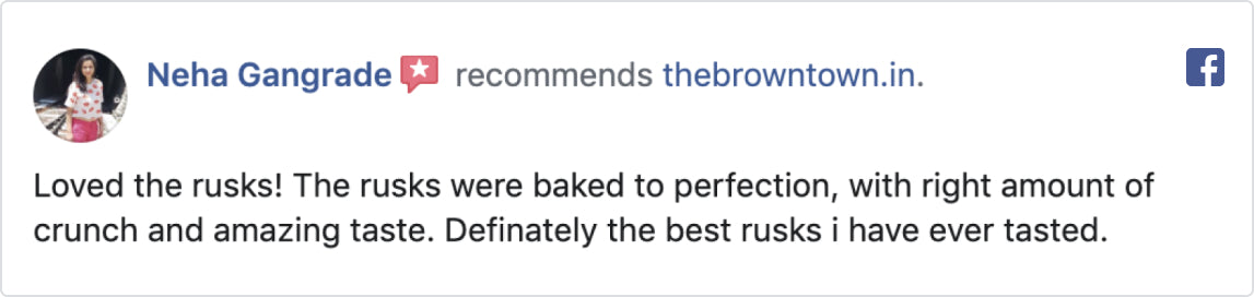 The Brown Town Rusk Review Neha