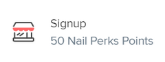 Sign Up Nail Perks Points