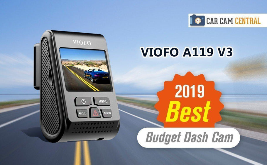 Car Cam Central chooses Viofo A119 V3 as best budget dashcam