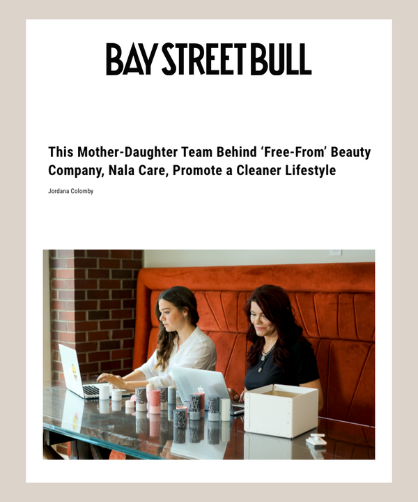 This Mother-Daughter Team Behind 'Free-From' Beauty Company, Nala Care, Promote a Cleaner Lifestyle