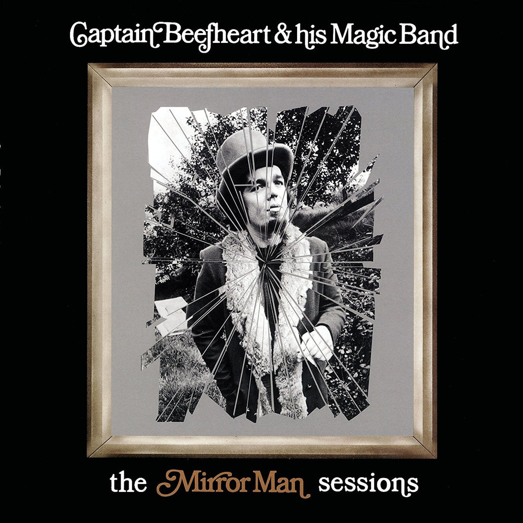 Captain Beefheart And His Magic Band The Mirror Man Sessions