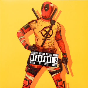 Tyler Bates Deadpool 2: Original Motion Picture Score