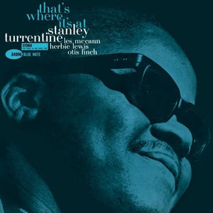 Stanley Turrentine That's Where It's At