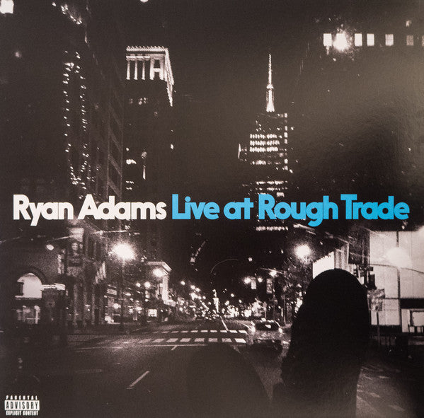 Ryan Adams Live At Rough Trade