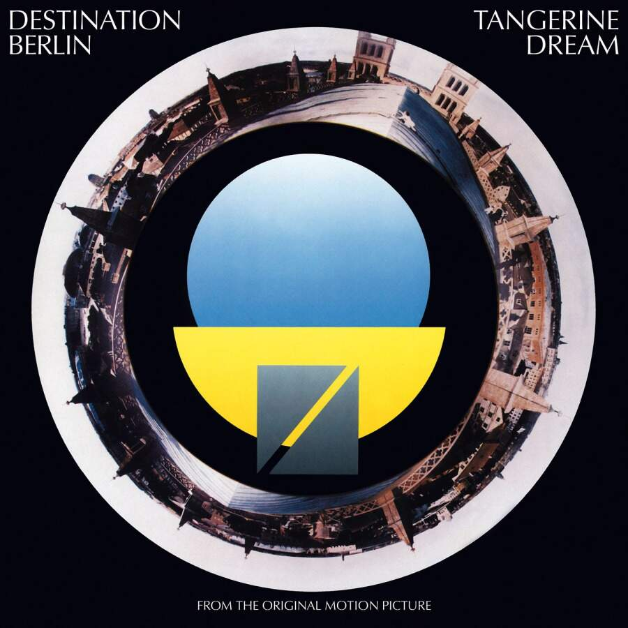 Tangerine Dream Destination Berlin