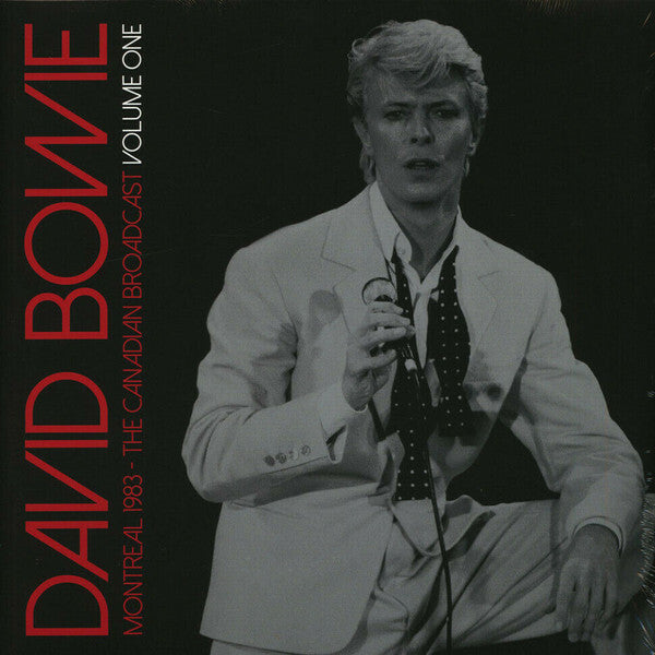 David Bowie Montreal 1983 - The Canadian Broadcast Volume One