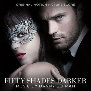 Danny Elfman Fifty Shades Darker (Original Motion Picture Score