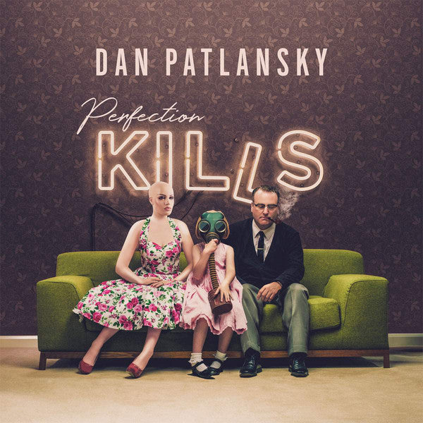 Dan Patlansky Perfection Kills